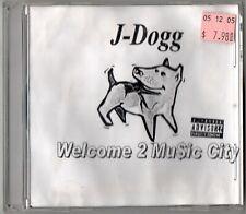 J-DOGG Welcome 2 Music City CD Tennessee Rap Down South Nashville Gangsta G-Funk