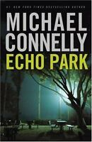ECHO PARK by Michael Connelly a Hardcover book FREE USA SHIPPING Harry Bosch 12
