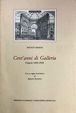 (Napoli) R Ribaud - CENT'ANNI DI GALLERIA  (Napoli 1890-1990) - Benincasa 1990