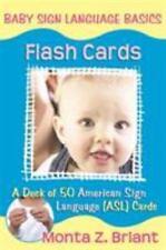 Baby Sign Language Flash Cards: A 50-Card Deck Plus Dear Friends Card (Cards)