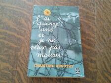 le livre de poche j'ai quinze ans et je ne veux pas mourir - christine arnothy