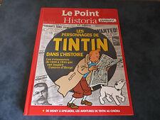 Les personnages de TINTIN dans l'histoire hors série le Point Historia neuf