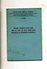 NORME IGENICO-SANITARE VITA ALTA MONTAGNA INVERNO#N. 4949 1952#Ministero Difesa