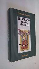 CORANO SENZA SEGRETI di G MANDEL CARTONATO PRIMA EDIZIONE RUSCONI 1991
