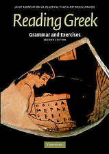 Reading Greek: Grammar and Exercises 2E (2007)