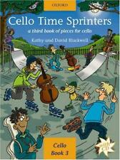 Cello Time Sprinters + CD: A third book of pieces for cello by Kathy Blackwell,