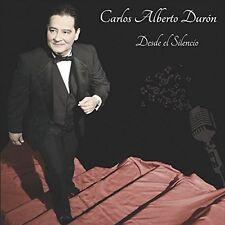 Carlos Alberto Duron - Desde El Silencio [New CD]