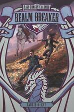 The Last Dragon Charmer #3: Realm Breaker (Hardback or Cased Book)