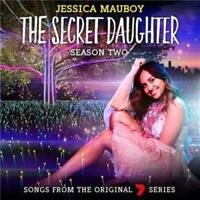 JESSICA MAUBOY The Secret Daughter Season Two CD BRAND NEW Songs From The Series