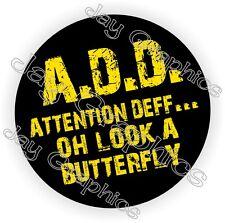A.D.D. Attention Deff Hard Hat Sticker | Decal Label Helmet Construction ADD