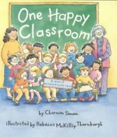One Happy Classroom, Paperback by Simon, Charnan, Brand New, Free shipping in...