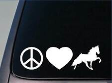 "Peace Love Walking Horse sticker *H57* 8"" vinyl decal tn walker saddle boots"