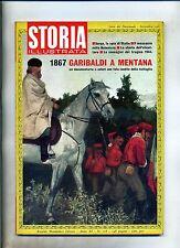 STORIA ILLUSTRATA#SETTEMBRE 1967 N.118#GARIBALDI A MENTANA#SORGE#1944#Mondadori