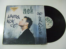 "Nek – Laura Non C'E' / Sei Grande  – Disco Mix 12"" Vinile ITALIA 1997 EuroHouse"