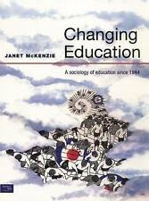 Changing Education: A Sociology of Education Since 1944-ExLibrary