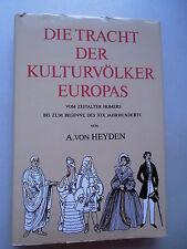 Tracht der Kulturvölker Europas Zeitalter Homers bis Beginne XIX. Jahrhunderts