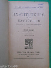 AUX INSTITUTEURS ET AUX INSTITUTRICES JULES PAYOT 1919 ARMAND COLIN