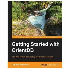 Getting Started with Orientdb 1.3.0 (Paperback or Softback)