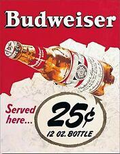 Budweiser 25c metal Wall Sign   420mm x 310mm   (sf)