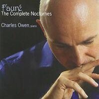 Charles Owen - Gabriel Faure: The Complete Nocturnes [CD]