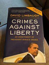 Crimes Against Liberty: An Indictment of President Barack Obama, David Limbaugh