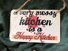 Messy Happy Kitchen Small Hanging Metal Plaque NEW