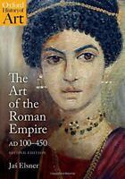 The Art Of The Roman Empire: Ad 100-450 (Oxford History Of Art) Por Elsner, Jas