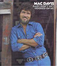 MAC DAVIS Baby Don't Get Hook On Me Vinyl 33 LP Country Record Album VG+ Stereo