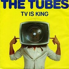 """The Tubes - TV Is King (7"""", Yel)"""