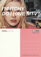 IM ITCHY DO I HAVE MTV UNUSED ADVERTISING COLOUR  POSTCARD