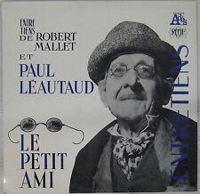 Paul Léautaud 33 tours Entretiens avec Robert Mallet Le petit ami