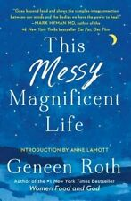 Geneen Roth Collection 2 Books Set This Messy Magnificent Life Lost and Found