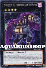Yu-Gi-Oh! Numero 80: Rapsodia in Berserk PRIO-IT045 Rara ITA Number Zexal Forte