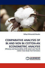 COMPARATIVE ANALYSIS OF Bt AND NON Bt COTTON-AN ECONOMETRIC ANALYSIS: Efficiency