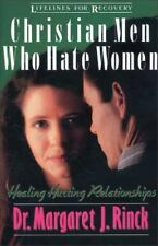 Christian Men Who Hate Women: Healing Hurting Relationships (Lifelines for Reco