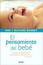 El Pensamiento del Bebe (Spanish edition)The Though of Baby Ann y Richard Barnet