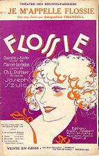 """PARTITION MUSIQUE JACQUELINE FRANCELL """"FLOSSIE"""" OPERETTE GERBIDON POTHIER SZULC"""
