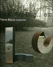 PICTO - ARC - BUG.... ETC - PIERRE MARIE LEJEUNE
