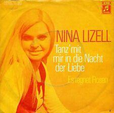 """NINA LIZELL - TANZ MIT MIR IN DIE NACHT DER LIEBE / ES REGNET.. 7"""" SINGLE (B519)"""
