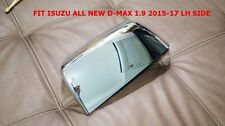 1PC GENUINE ISUZU ALL NEW D-MAX 1.9 2015-17 CHROME COVER WING MIRROR LH SIDE