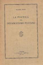 BINNI Walter - La poetica del Decadentismo italiano