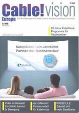 Cable!Vison Europe - Businessmagazin für Kabel, Satellit, Breitband Ausg. 2/2013