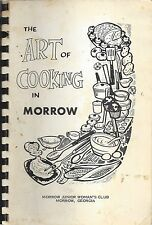 THE ART OF COOKING IN *MORROW GA ANTIQUE *JR WOMAN'S CLUB COOK BOOK *LOCAL ADS