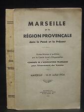 MARSEILLE ET LA RÉGION PROVENÇALE dans le passé et le présent - 1936