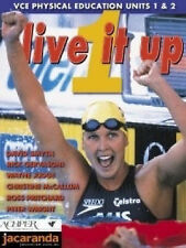 Live it up Book 1 VCE Physical Education Units 1 & 2 David Smyth Gervasoni Judge