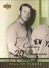 MICKEY MANTLE - YANKEES ; 2001 UPPER DECK HALL OF FAME 20th CENTURY SHOWCASE