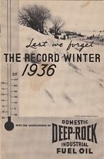 Lest We Forget The Record Winter Of 1936 Domestic Deep-Rock Fuel Industrial Oil