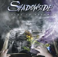 Shadowside - Dare to Dream [New CD]