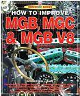 MG MGB MGC GT COUPE ROADSTER & BGT V8 / RV8 1962-95 TUNING & MODIFICATION MANUAL