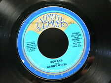 BARRY WHITE Beware / Tell me who do you love 25502580 ( tampon PROMO sur label )